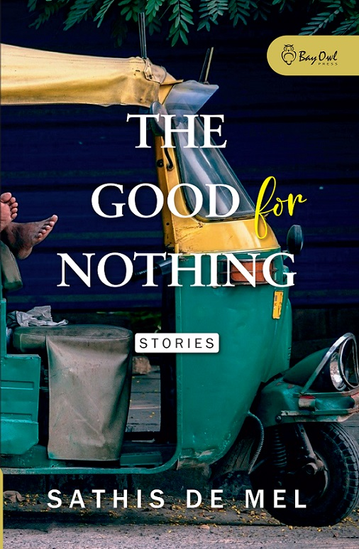 The Good for Nothing